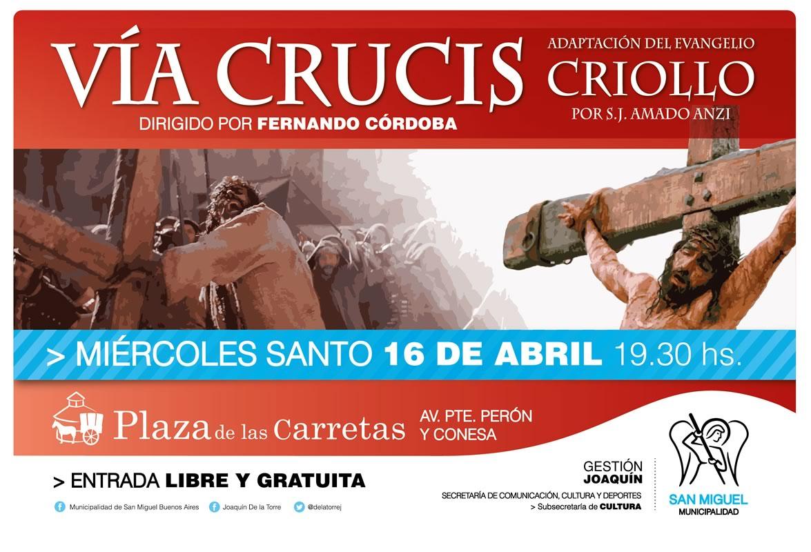 En San Miguel se presentará el Vía Crucis Criollo