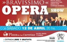 """Llega la reconocida """"Bravíssimo Ópera Show"""" a San Miguel"""