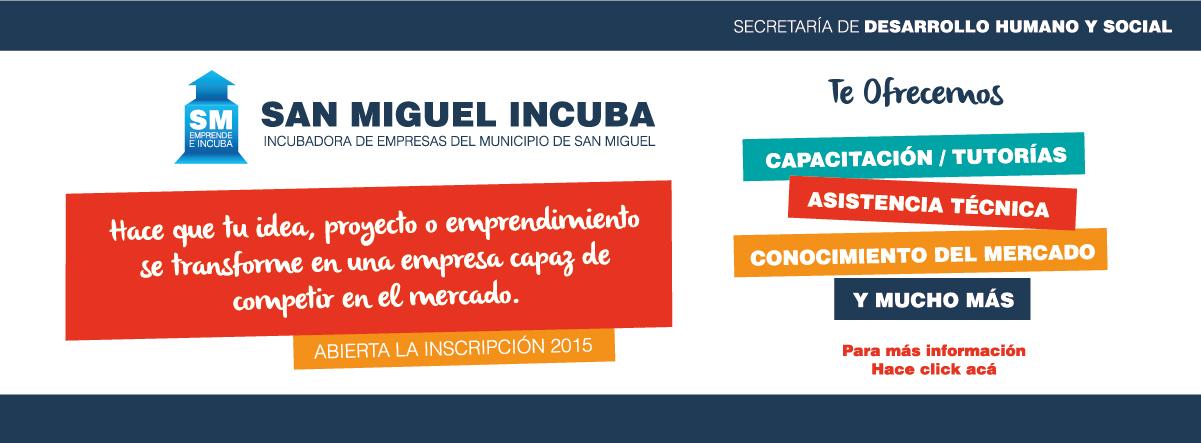 """Empieza el Programa """"San Miguel incuba"""""""